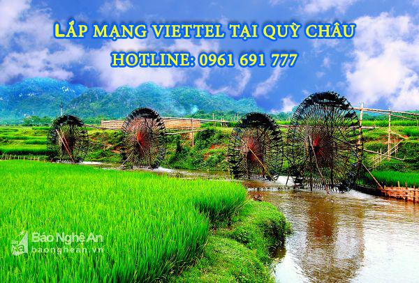 Lắp mạng viettel tại Quỳ Châu, Nghệ An - Hotline: 0961 691 777