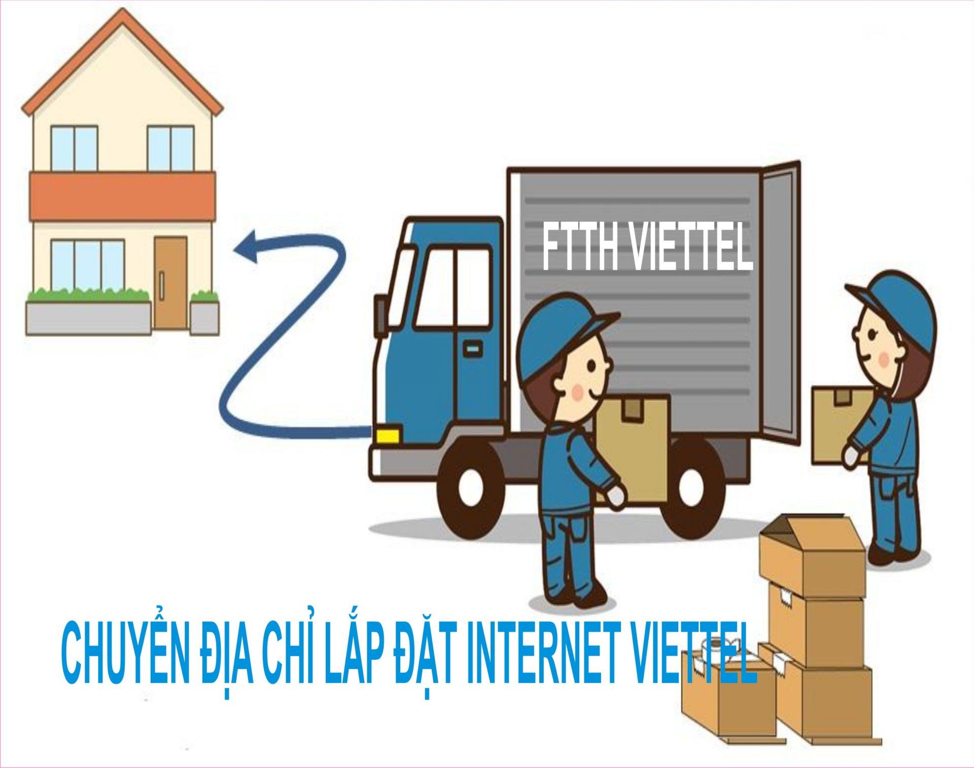 Chuyển địa điểm lắp mạng internet viettel có mất phí hay không?